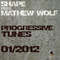 Shape Feat. Mathew Wolf - Progressive Tunes 01-2012