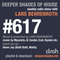 Deeper Shades Of House #617 w/ exclusive guest mix by OWEN JAY
