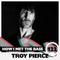 Troy Pierce - HOW I MET THE BASS #122
