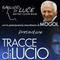 Mogol: Tracce di Lucio + Andrea Gemolotto: C'era una volta la discoteca