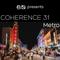 Coherence 31: Metro