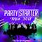 Party Starter Mix (2017) (Part 1)