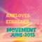 Movement June 2015 mixed by Arklove & Ez Breaks