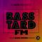 Basstard_FM #005