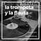 Aperitif #07 - La trompeta y la flauta