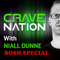 "Cravenation EP8 w Niall Dunne ""BOSH special"" mixed by Niall Dunne"