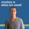 Episódio 15 - Mário Rui André