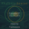 Rhythmic Spaces Episode 61 mixed by Taimoore