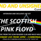 REWIND AND UNSIGNED 07052018 FT. THE SCOTTISH PINK FLOYD