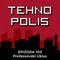 Tehnopolis 103: Pretkosovski ciklus