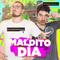 Maldito Día - 05-12-2019
