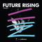 W Hotels & Mixcloud Present: Future Rising, Vol.1
