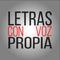 LETRAS CON VOZ PROPIA - Incubar un Paro - Pascual Gaviria