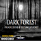 DARK FOREST PROGRESSIVE & TECHNO JOURNEY