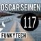 Oscar Seinen - FunkyTech E117 (DECEMBER 2017)