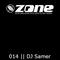 Zone Magazine Exclusive DJ Mix Series 014 - DJ Samer [Pangea Recordings] [USA]