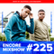 Encore Mixshow 225: 100% NL Editie