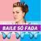 ACEITA | Dj Bruli em Baile Só Fada