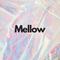 Mellow | 22.agosto.2018