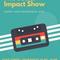 """The Social Impact Show"" S01 E07 Welcome 2018"