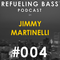 Refueling Bass Podcast #004