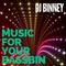 Music For Your Bassbin