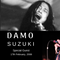 [From The Archives] Special Guest in Studio - DAMO SUZUKI - 17th February 2008