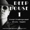 DEEP- HOUSE 1 - Selected and Mixed By AllStyle & co - (DEEP & UNDERGROUND - KYOTO NIGHT)