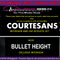 REWIND AND UNSIGNED 19122017 FT Courtesans and Bullet Height