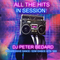 ALL THE HITS IN SESSION- DJ PETER BEDARD
