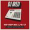 Hip-Hop Radio Mix 1/9/17