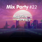 Mix Party #22 - 25/05/2018