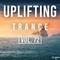 Uplifting Trance Mix | May 2018 Vol. 72