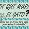 """De qué murió el gato. Edición especial """"Mentes Ruidosas"""""""