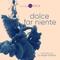 DOLCE FAR NIENTE #063 @ LOUNGE FM CHILLOUT