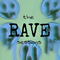 The Rave Sessions (Episode 2)