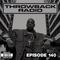 Throwback Radio #140 - DJ CO1 (Party Mix)