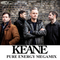"Keane ""Pure Energy"" Megamix"