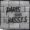 Paris Sous Les Basses Podcast by DJ Dirty Diamond