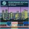 Suburban Social 14th March 2018