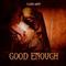 Clara Kant - Good Enough - EP Remixes