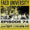 FAED University Episode 74 - 09.11.19