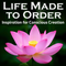 Life Made to Order#133Law of Attraction: Something Every Conscious Creator Must Make Peace With