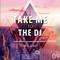Funky Street pres. Take Me To The DJ - Episode #09