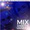 Mix Across The Universe - DJ Chrissy and DJ Modify