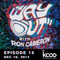KCOD • THE WAY OUT with Ron Cameron • EPISODE 13