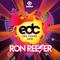 RON REESER - Mainstage Radio - May 2018 - Episode 065 (EDC Edition)