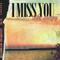 No.44 - I Miss You (Like Crazy)