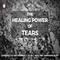"""""""The healing power of tears"""" - Jordy Manikus 16-9-2018"""