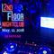 May 12, 2018 2nd Floor Nightclub Feat. Dj Skylar Part 1